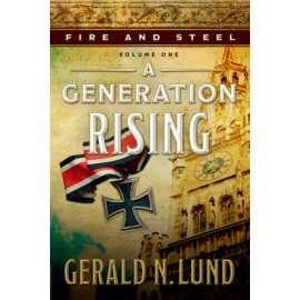 A Generation Rising (Fire and Steel #1)