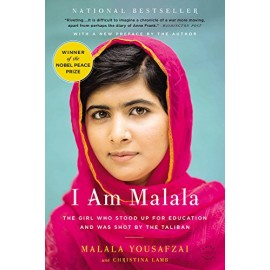 I Am Malala: The Girl Who Stodd Up for Education and Was Shot by the Taliban