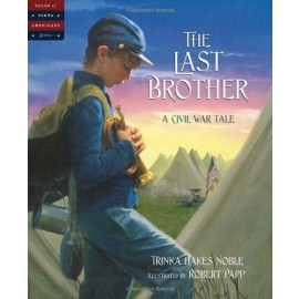 The Last Brother: A Civil War Tale (Tales of Young Americans )