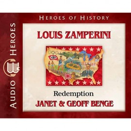 Louis Zamperini: Redemption (Heroes of History) - CD