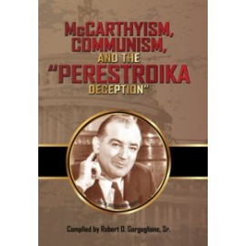 "McCarthyism, Communism, and the ""Perestroika Deception"" (2016)"