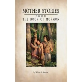 Mother Stories from the Book of Mormon (1913)