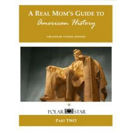 A Real Mom's Guide to American History Part 2