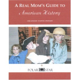 A Real Mom's Guide to American History Part 1