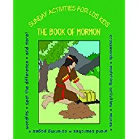 Sunday Activities for LDS Kids: Book of Mormon