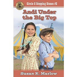 Under the Big Top (Circle C Stepping Stones #2)