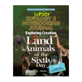 Exploring Creation with Zoology 3: Land Animals of the Sixth Day - Notebooking Journal