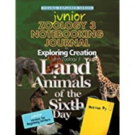 Exploring Creation with Zoology 3: Land Animals of the Sixth Day - Junior Notebooking Journal