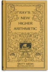 Ray's New Higher Arithmetic - Grades seven-twelve