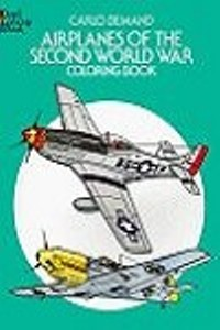 Coloring Book - Airplanes of the Second World War