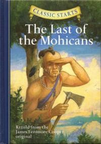 Last of the Mohicans, The (Classic Starts)