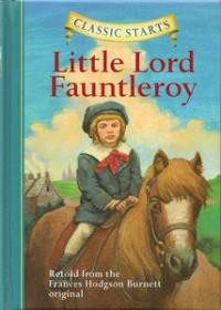Little Lord Fauntleroy (Classic Starts)