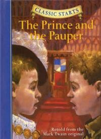 Prince and the Pauper (Classic Starts)