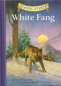 White Fang (Classic Starts)