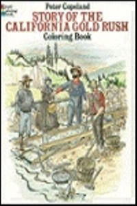 Coloring Book - Story of the California Gold Rush, The