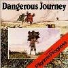 Dangerous Journey: Pilgrim's Progress for Children