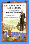 Just a Few Words, Mr. Lincoln (Level 4  Reader)