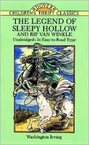 Legend of Sleepy Hollow/Rip Van Winkle (Children's Thrift Classics)