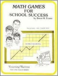 Math Games for School Success (Excellent for Home Use!)