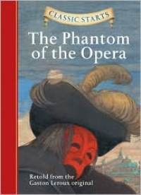 Phantom of the Opera, The (Classic Starts)