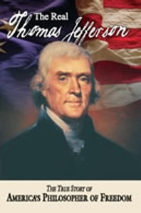Real Thomas Jefferson, The: paperback