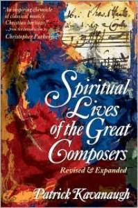 Spiritual Lives of the Great Composers