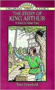 Story of King Arthur (Children's Thrift Classics)