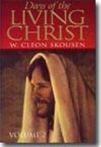 Days of the Living Christ, Vol. 2