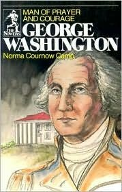 Sower: George Washington: Man of Prayer and Courage