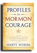 Profiles in Mormon Courage