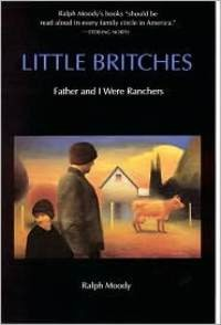 Little Britches #1: Father and I Were Ranchers
