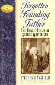 Forgotten Founding Father (George Whitefield)