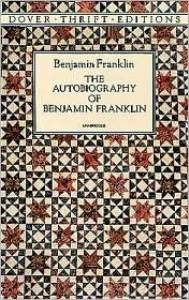 Autobiography of Benjamin Franklin (Dover Thrift)