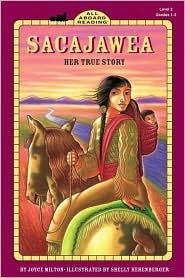 Sacajawea Her True Story (All Aboard)