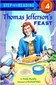 Thomas Jefferson's Feast (Step into Reading level 4)