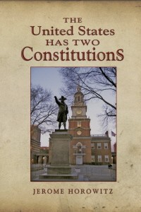 The United States Has Two Constitutions (1994)