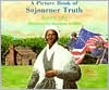 Picture Book of Sojourner Truth, A