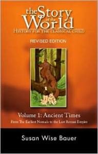 Story of the World, The: Vol. 1, Ancient Times