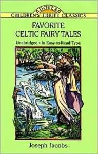 Favorite Celtic Fairy Tales (Children's Thrift Classics)