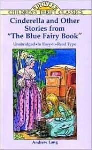 """Cinderella and Other Stories from """"The Blue Fairy Book"""" (Children's Thrift Classics)"""