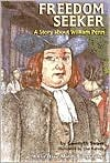 Freedom Seeker: A Story about William Penn