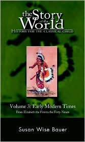 Story of the World, The: Vol. 3, Early Modern Times