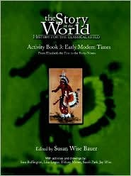 Story of the World, The: Vol. 3, Early Modern Times Activity Book