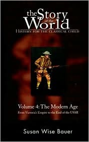 Story of the World, The: Vol. 4, Modern Age