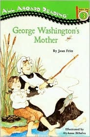 George Washington's Mother (All Aboard)