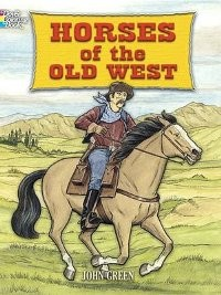 Horses of the Old West (Coloring Book)