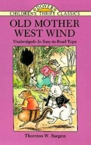 Old Mother West Wind (Children's Thrift Classics)