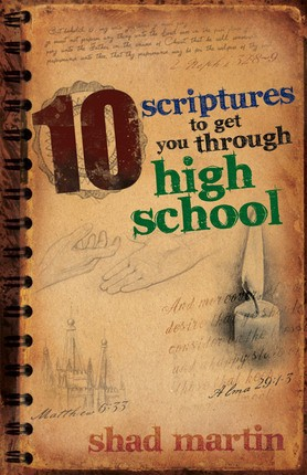 10 Scriptures to Get You Through High School