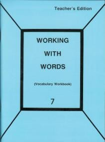 Working with Words: Grade 7 Teachers Edition