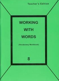 Working with Words: Grade 8 Teachers Edition